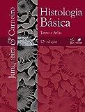 Histologia Básica. Texto e Atlas - 8527723115