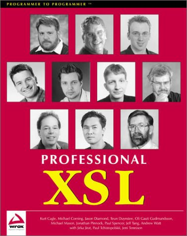 Professional Xsl (Programmer to programmer) by Brand: Wrox Press