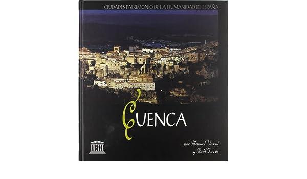 Cuenca : ciudad patrimonio de la humanidad de España: Amazon.es ...