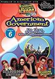 Standard Deviants School: American Government, Module Six - The Three Branches of American Government