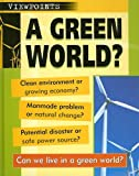 A Green World?, Nicola Baird, 1932889574