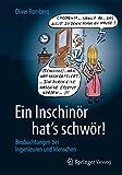 Ein Inschinör Hat's Schwör! : Beobachtungen Bei Ingenieuren und Menschen, Romberg, Oliver, 3658017503