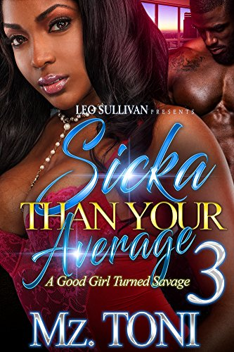 Books : Sicka Than Your Average 3: A Good Girl Turned Savage