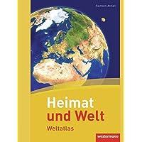 Heimat und Welt Weltatlas: Sachsen-Anhalt