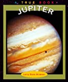 img - for Jupiter (True Books: Space) book / textbook / text book