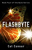 Flashbyte (Byte Series - Ellie Conway Book 4)