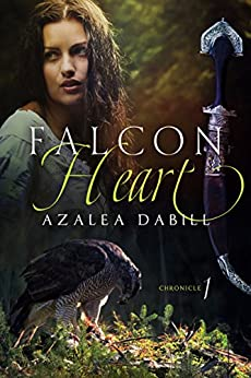 Falcon Heart: Chronicle I (Medieval historical novel with a touch of fantasy, mystery, and romance) (Falcon Chronicle Book 1) by [Dabill, Azalea]