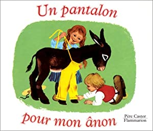 """Afficher """"Un Pantalon pour mon ânon"""""""