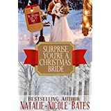 Surprise! You're a Christmas Bride (The Christmas Love List Book 1)