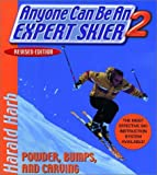 img - for Anyone Can Be an Expert Skier 2: Powder, Bumps, and Carving, Revised Edition book / textbook / text book