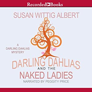 The Darling Dahlias and the Naked Ladies Audiobook