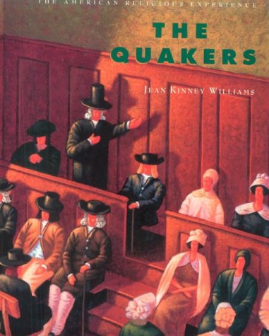 The Quakers (American Religious Experience)
