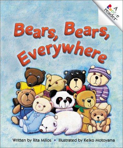 Everywhere Bear - Bears, Bears, Everywhere (Revised Edition) (A Rookie Reader)
