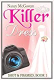 Download Killer Dress: A Small Town Cozy Mystery (Shot & Framed Book 1) in PDF ePUB Free Online