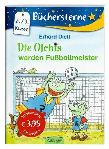 Die Olchis werden Fußballmeister (Schulausgabe)