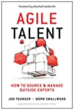 img - for Agile Talent: How to Source and Manage Outside Experts book / textbook / text book