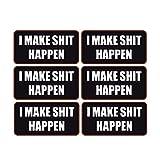 BOLDERGRAPHX 4068 I make shit happen sticker