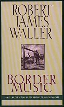 Border Music (Thorndike Press Large Print Basic Series)