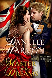 Master Of My Dreams (A Heroes of the Sea Book 1)