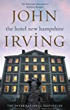 The Hotel New Hampshire by John Irving front cover