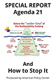 img - for Special Report: Agenda 21 and How to Stop It book / textbook / text book