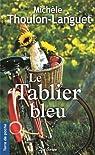 Le tablier bleu par Thoulon-Languet