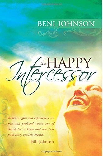 Happy Intercessor Bill Johnson