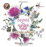 Beyond the Garden Gate (Rusty Tales Collection) (Volume 2)