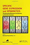 Specific Gene Expression and Epigenetics, , 1771880368