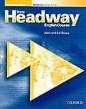 New Headway: Pre-Intermediate: Workbook (without Key): Workbook (Without Key) Pre-intermediate lev