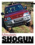 The Mitsubishi Shogun Book, Paul Guinness, 1844258580