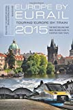 img - for Europe by Eurail 2015: Touring Europe by Train book / textbook / text book
