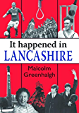 It Happened in Lancashire