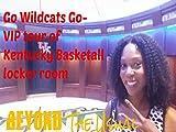 Go Wildcats Go- VIP tour of the University of Kentucky's Basketball locker room