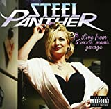 Steel Panther: Live from Lexxi's Mom's Garage (Ltd.Deluxe Edit.) (Audio CD)