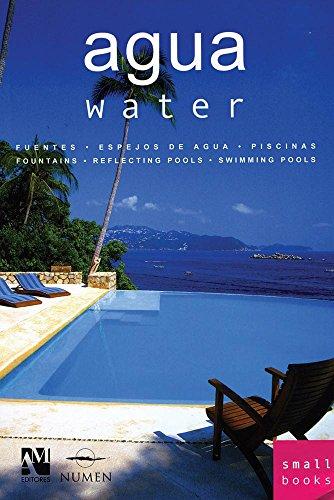 Descargar Libro Agua/ Water: Fuentes, Espejos De Agua, Piscinas / Fountains, Water Mirrors, Swimming Pools Fernando De Haro
