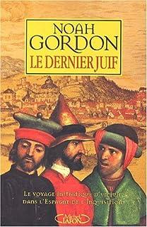 Le dernier juif, Gordon, Noah