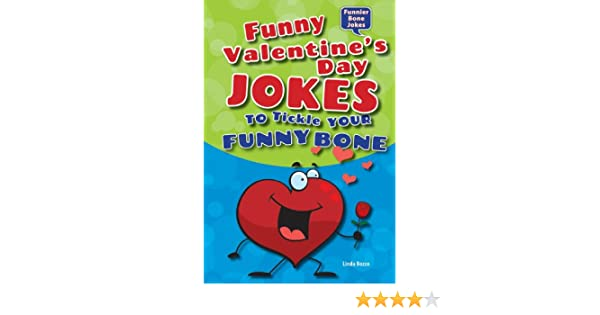 Funny Valentines Day Jokes To Tickle Your Funny Bone Funnier Bone