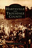 Hartsville and Trousdale County, John L. Oliver, 0752405330