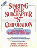 "Starting Your Subchapter ""S"" Corporation, Arnold S. Goldstein, 0471572047"
