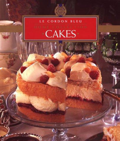 Cakes (Le Cordon Bleu Home Collection)