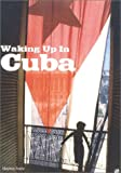 img - for Waking Up in Cuba book / textbook / text book