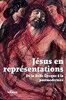 Jésus en représentations par Kaenel