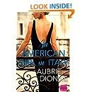 An American Girl in Italy: HarperImpulse Contemporary Romance