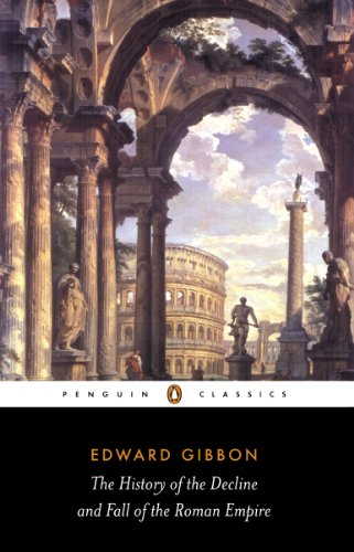 The History of the Decline and Fall of the Roman Empire (Penguin Classics)