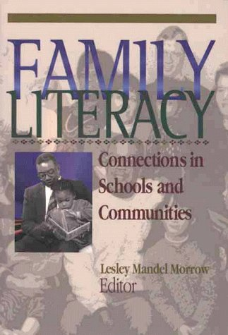 Family Literacy Connections in Schools and Communities by Intl Literacy Assn