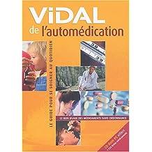 VIDAL DE L AUTOMEDICATION