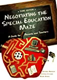Negotiating the Special Education Maze: A Guide for Parents & Teachers