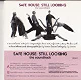 Safe House: Still Looking - The Soundtrack