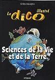 Sciences de la Vie et de la Terre : Le dico illustré